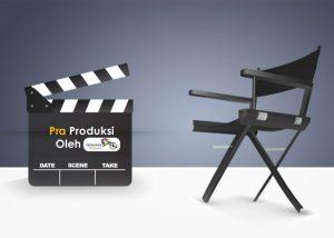 Alur Tahapan Pra Produksi dalam Pembuatan Video